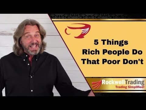 5 Things Rich People Do That Poor Don't