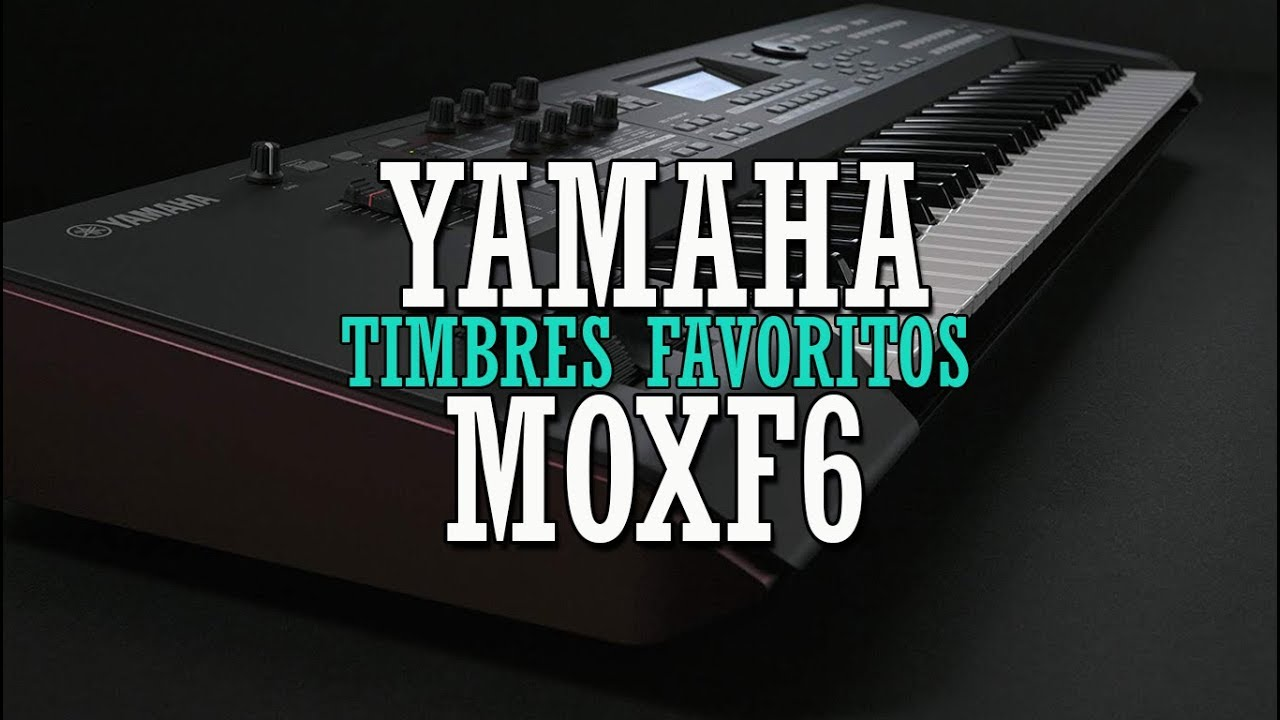 Download TIMBRES YAMAHA MOXF6 (Sem Flash + Download Preset) - By Maksuel Lima