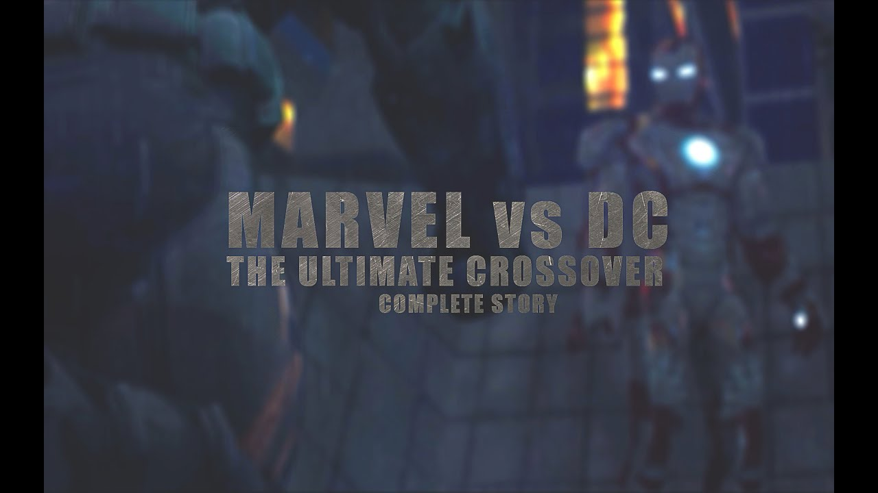 Download Marvel vs. DC - The Ultimate Crossover (Complete Story) | Animation Film
