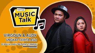 #MusicTalk - Virgoun ft. Audy
