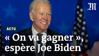Élections américaines 2020 : «Nous sommes en bonne voie pour gagner », affirme Joe Biden