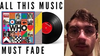 The Who (FIRST TIME HEARING) - All This Music Must Fade Song | Reaction Video/ Review