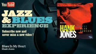 Hank Jones - Blues In My Heart - JazzAndBluesExperience