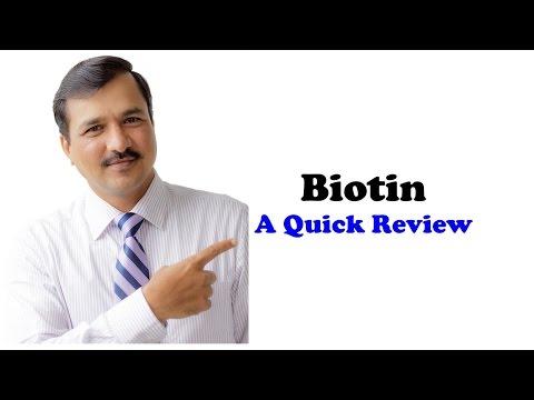 Biotin - Brief Review