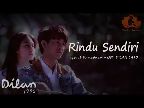 Rindu Sendiri - Iqbaal Ramadhan (OST DILAN 1990) Unofficial Lyric Video