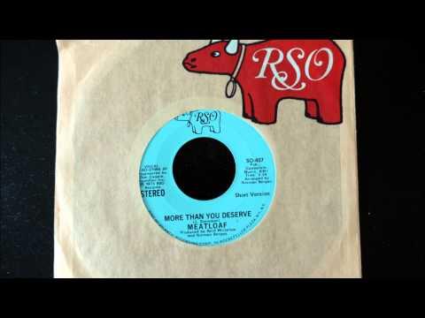 Meat Loaf - More Than You Deserve (1973 Single - Short Version)
