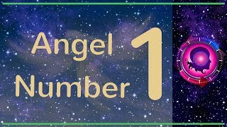 Скачать Angel Number 1 The Meanings Of Angel Number 1
