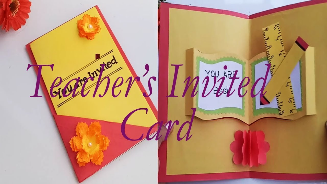Diy Teacher S Invitation Card Teacher S Card Idea