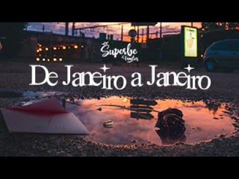 10 - SUPERBE - De Janeiro a Janeiro [Audio & Letra]