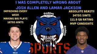 I WAS WRONG!| JOSH ALLEN IMPROVING! LAMAR JACKSON IS A STUD!! MVP!!