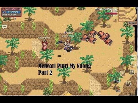 Mencari Putri My Nuong Part 2 (Ksatria Online)