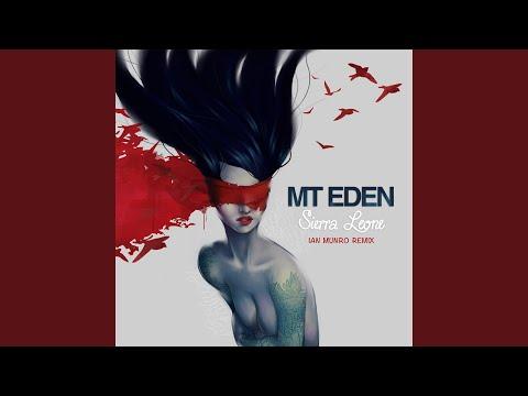 /Trap/ Mt Eden - Sierra Leone (Ian Munro Remix)