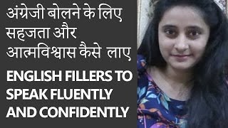 English Fillers to Speak Fluently and Confidently