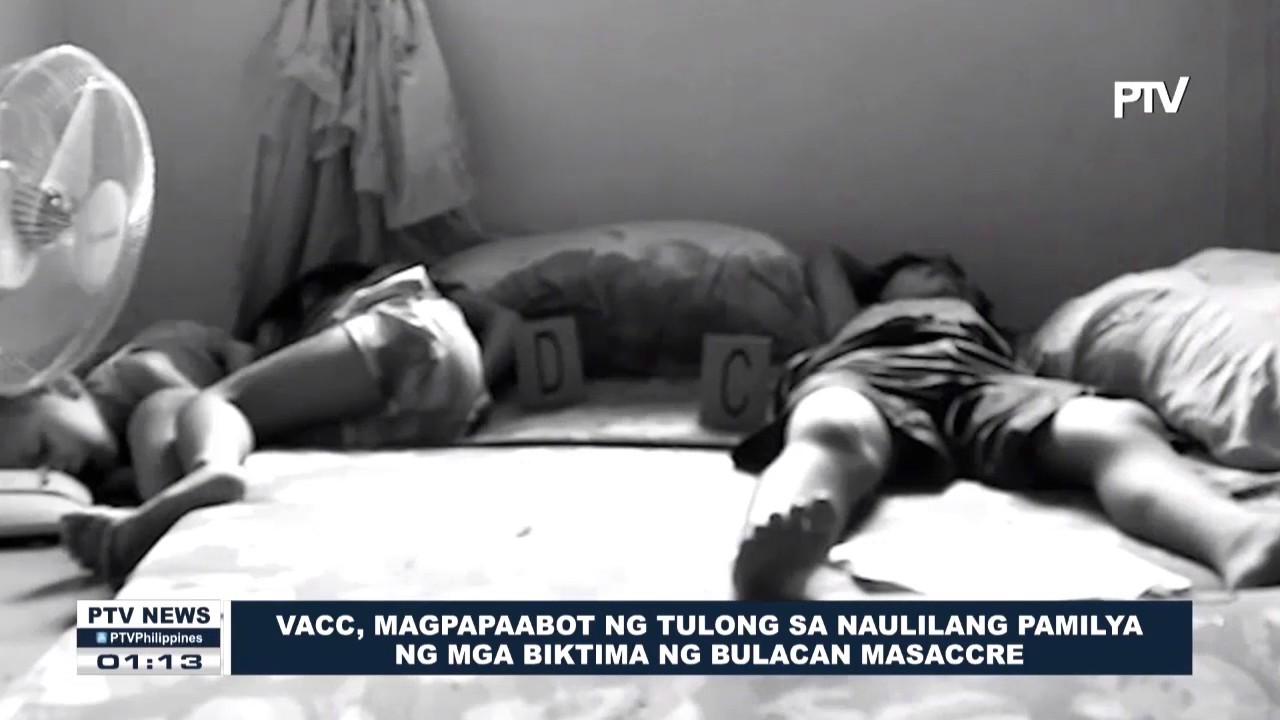 Download VACC, magpapaabot ng tulong sa naulilang pamilya ng mga biktima ng Bulacan Massacre