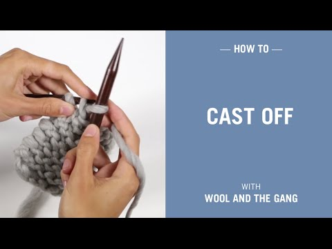 How To Cast Off Bind Off Knitting Wool And The Gang