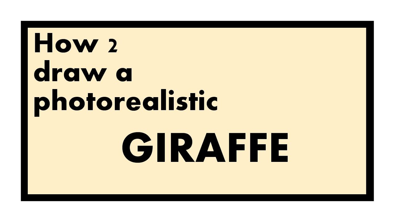 How to draw a photorealistic GIRAFFE  YouTube