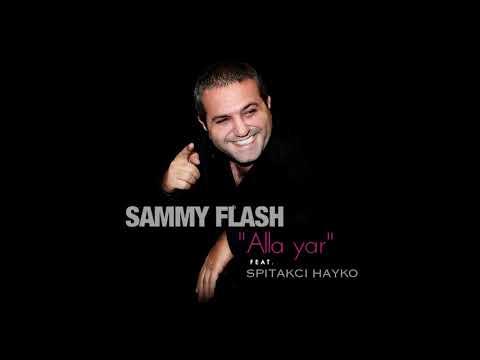 SAMMY FLASH ALLA YAR MP3 СКАЧАТЬ БЕСПЛАТНО