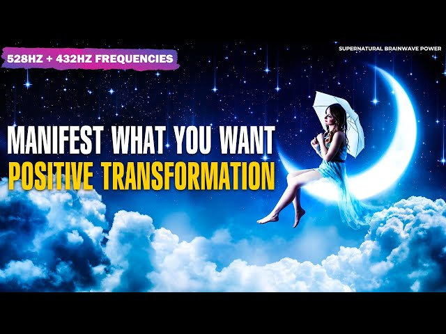 528Hz Relaxing Meditation Music ! Manifest What You Really Want ! Positive Transformation Meditation