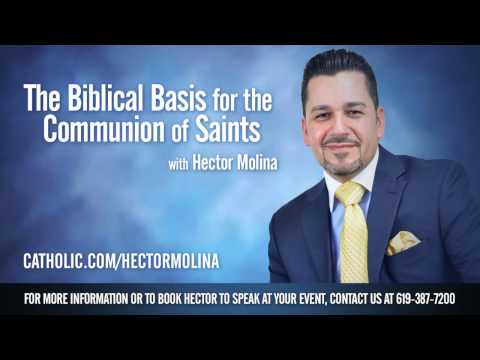 Hector Molina - The Biblical Basis for the Communion of Saints