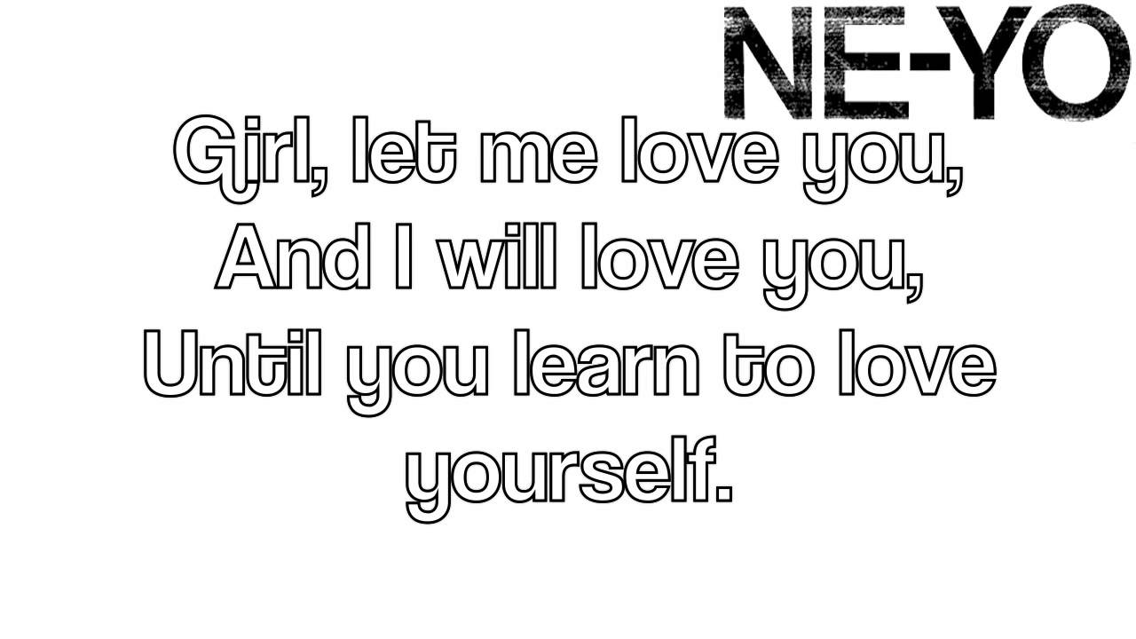 Let Me Love You (Until You Learn to Love Yourself) Lyrics