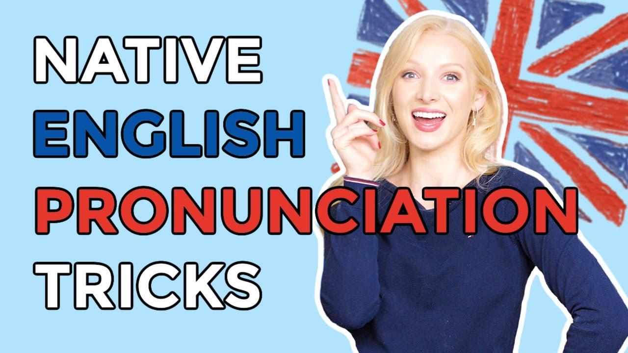 Download 2 Native English Pronunciation Tricks   Speak British English