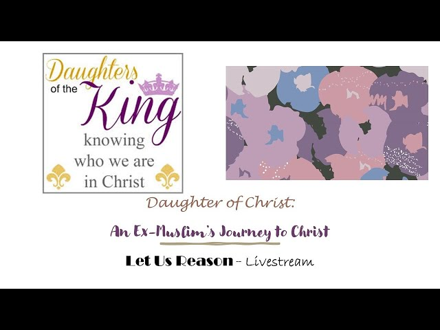 Daughter of Christ: An Ex-Muslim's Journey to Christ