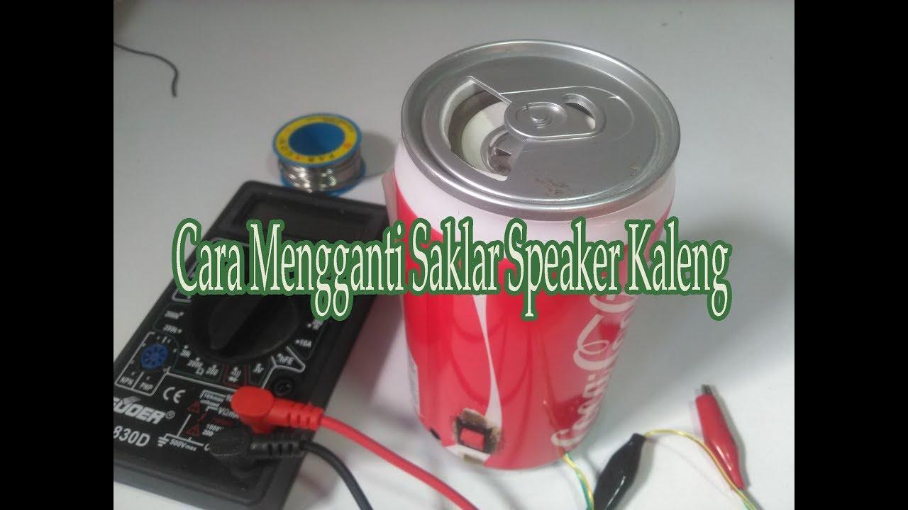 Cara Memperbaiki Speaker Kaleng Speaker Rokok Sound Polis Youtube