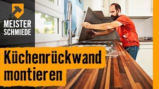 Küchenrückwand montieren | HORNBACH Meisterschmiede