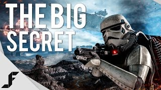 The BIG Secret - Star Wars Battlefront Beta