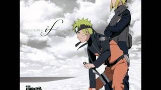 Naruto Shippuden Movie 4 [The Lost Tower] - Kana Nishino - If [Male Version]