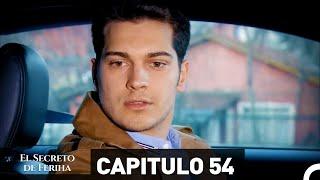 El Secreto De Feriha Capítulo 54 En Español
