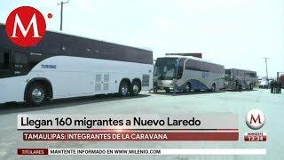 Caravana de migrantes arriba a Nuevo Laredo