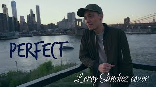 ◇ Perfect (Ed Sheeran) - Leroy Sanchez cover with Lyrics 中英字幕 ◇