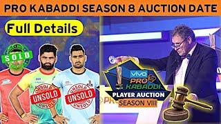 Pro Kabaddi Season 8 Auction Date ! PKL Season 8 Auction Full Details