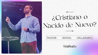 Restransmision: ¿Cristiano o nacido de nuevo? l Final Alternativo l Rafa Valladares