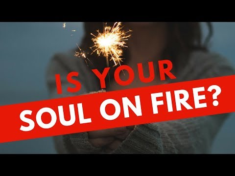 Is your Soul on Fire? by Kary Oberbrunner