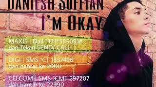 Daniesh Suffian - I'm Okay Mp3