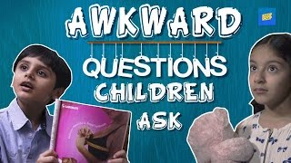 ScoopWhoop: Awkward Questions Children Ask
