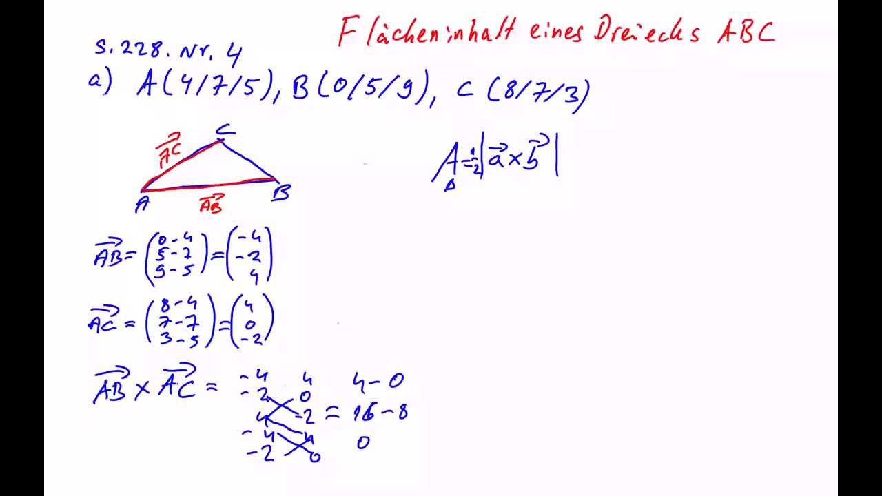 fläche eines dreiecks mithilfe des vektorproduktes berechnen - youtube