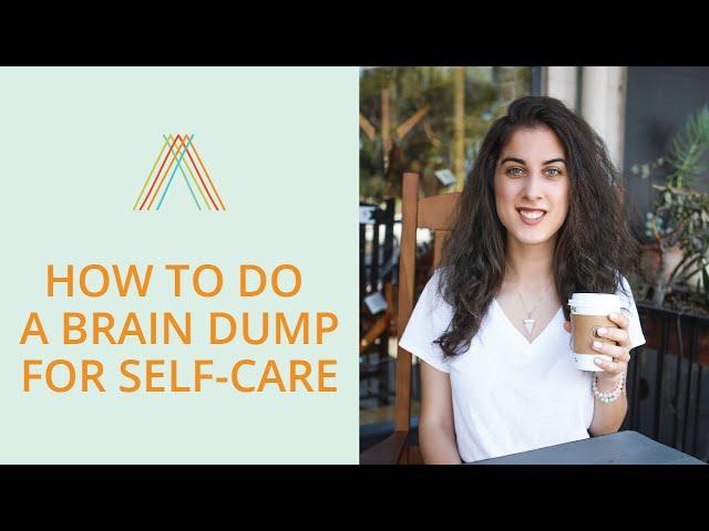 How To Do A Brain Dump For Self-Care