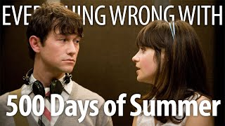 Everything Wrong With 500 Days of Summer in 16 Minutes or Less