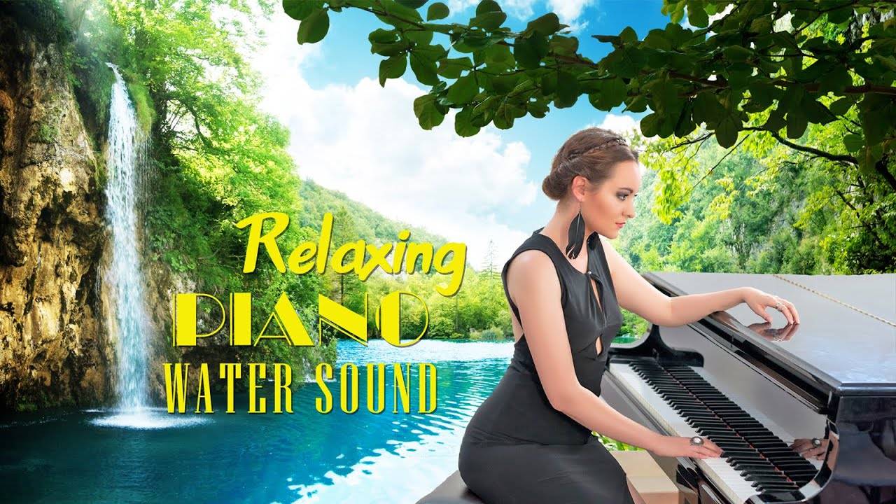Relaxing Romantic Piano with Soothing Water Sound for Stress Relief, Study & Sleep