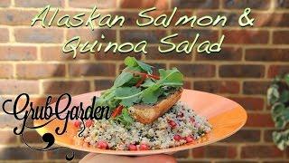 Pan Fried Alaskan Salmon With Quinoa Salad | By Grub Garden