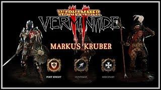 [Vermintide 2] Markus Kruber Guide - Skills & Weapons For Mercenary, Huntsman, & Foot Knight