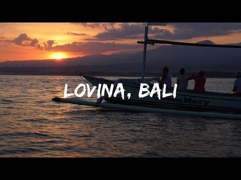 Lovina - NORTH BALI | VLOG 20
