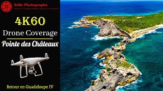 4K60 Drone Coverage | Return to Pointe des Châteaux, Guadeloupe 🏰