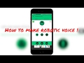 How to make a robotic sound / voice over !  Best app ever .