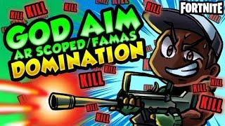 GOD AIM WITH AR SCOPED/FAMAS DOMINATION | Fortnite