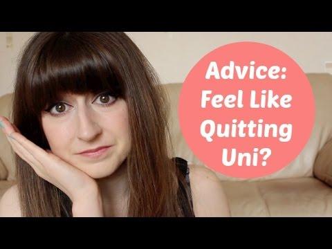 Feel Like Quitting Uni?
