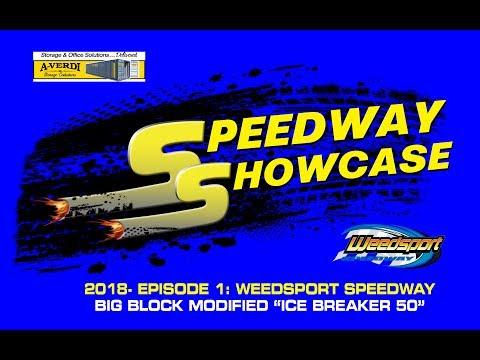Speedway Showcase 2018 Show 1- Weedsport Ice Breaker 50